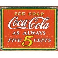 Coca Cola - Coke  Always 5 cents