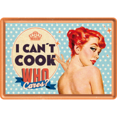 Can´t cook, Who cares?